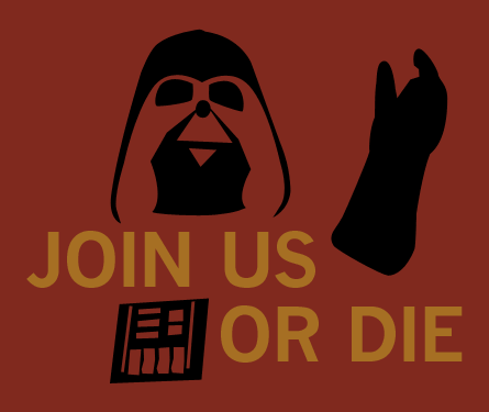Join Us Or Die